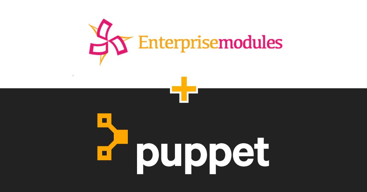 Enterprise Modules and Puppet partnership announcement